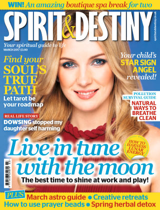 Spirit & Destiny March 2017