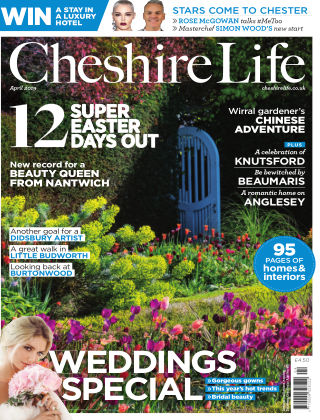 Cheshire Life April 2019