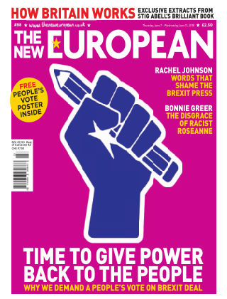 The New European Issue 98 - 07/06/18