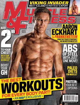 Muscle & Fitness - UK UK | April 2014