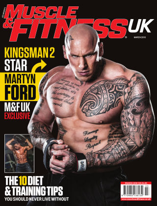 Muscle & Fitness - UK March 2018