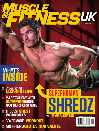 Muscle & Fitness - UK April 2018