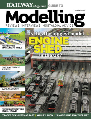 Railway Magazine Guide to Modelling December 2016