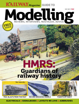 Railway Magazine Guide to Modelling July 2017