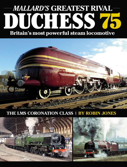 Duchess 75 - Britain's Most Powerful Steam Locomotive