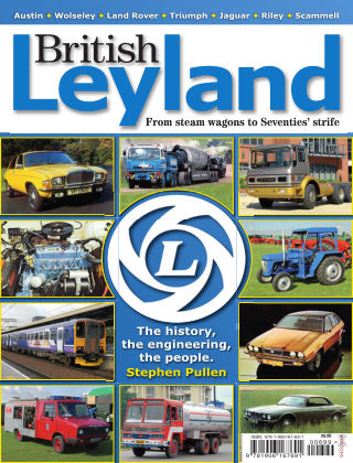 British Leyland - From Steam Wagons to Seventies Strife Issue 1