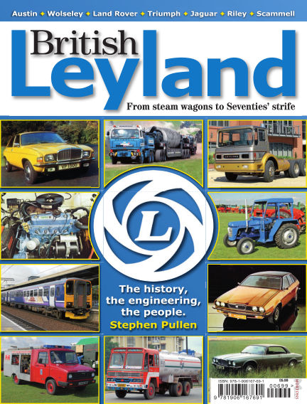 British Leyland - From Steam Wagons to Seventies Strife