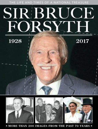 Sir Bruce Forsyth – The Life & Times of a National Treasure Issue 1