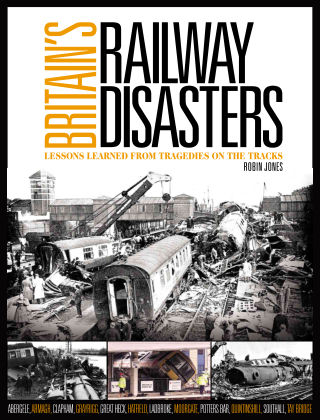 Britain's Railway Disasters Issue 01