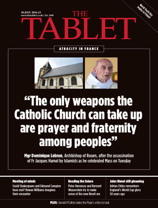 The Tablet Magazine 30th July 2016