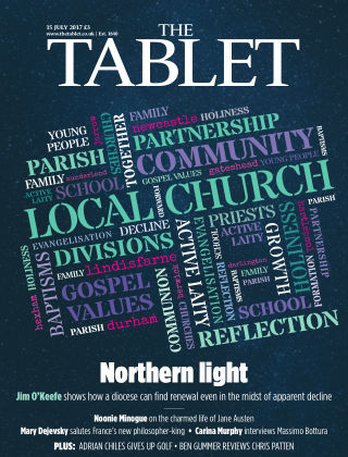 The Tablet Magazine 15th July 2017