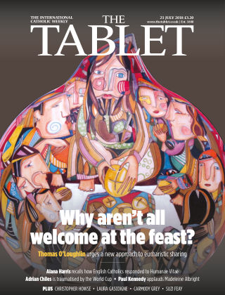 The Tablet Magazine 21st July 2018