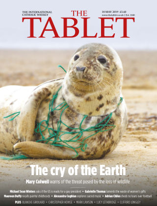 The Tablet Magazine 18th May 2019