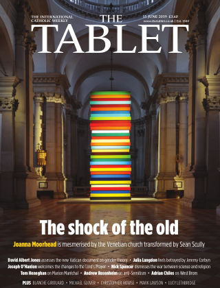 The Tablet Magazine 15th June 2019