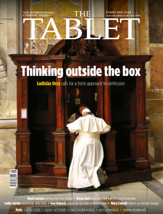 The Tablet Magazine 13th July 2019