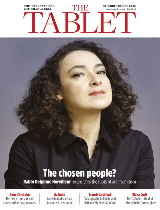 The Tablet Magazine 20th February 2021