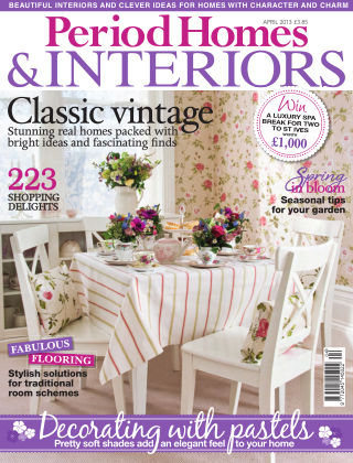 Period Homes & Interiors April 2013