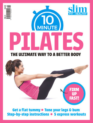 Slim Fit & Healthy - The 8-Week Flat Belly Guide 10 Minute Pilates
