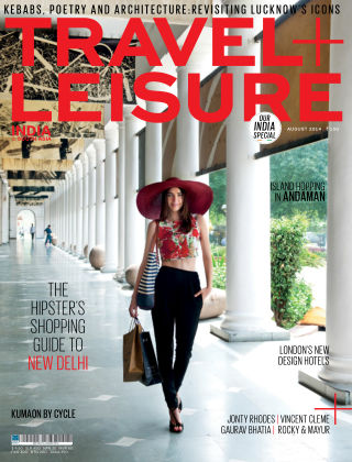 Travel+Leisure India August 2014