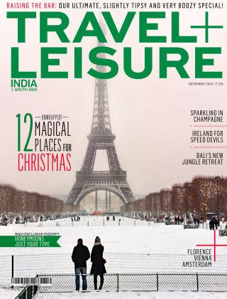 Travel+Leisure India December 2015