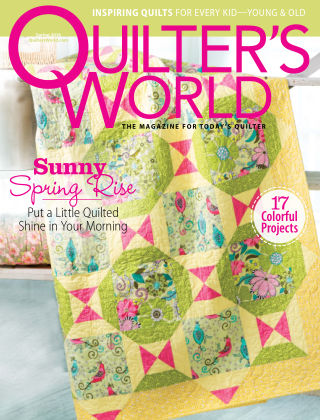 Quilter's World Spring 2016