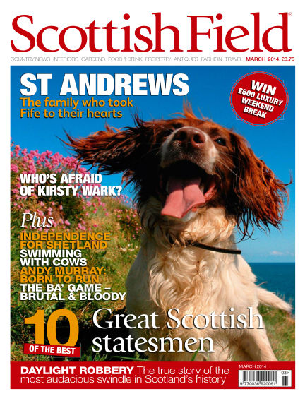 Scottish Field Magazine February 01, 2014 00:00