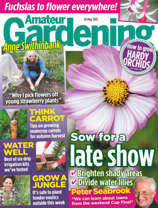 Amateur Gardening 30th May 2015