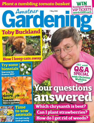 Amateur Gardening 7th May 2016