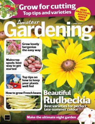 Amateur Gardening 17th April 2021