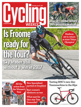 Cycling Weekly 15th June 2017