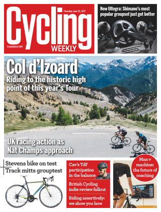 Cycling Weekly 22nd June 2017