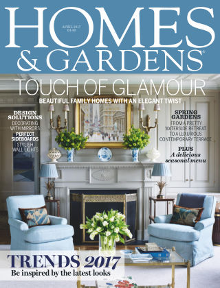 Homes and Gardens - UK April 2017