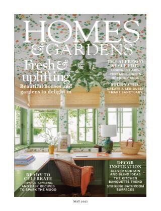 Homes and Gardens - UK May 2021