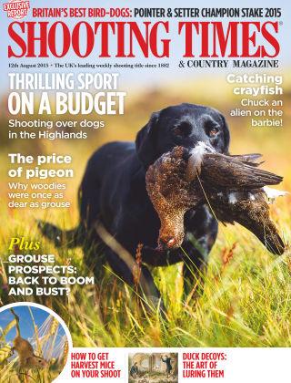 Shooting Times & Country Magazine 12th August 2015