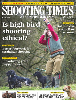 Shooting Times & Country Magazine 7th June 2018