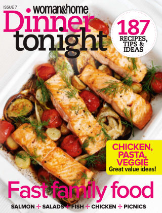 Woman & Home Dinner Tonight Issue 7