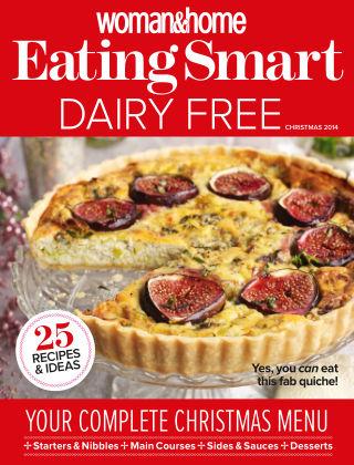 Woman & Home Feel Good Food Magazine Dairy Free