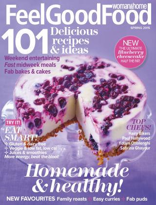 Woman & Home Feel Good Food Magazine Spring 2015