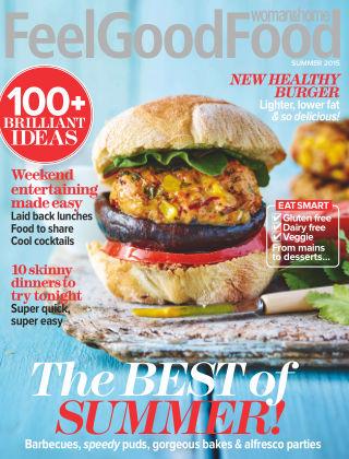 Woman & Home Feel Good Food Magazine Summer 2015