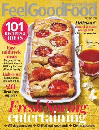Woman & Home Feel Good Food Magazine Spring 2017