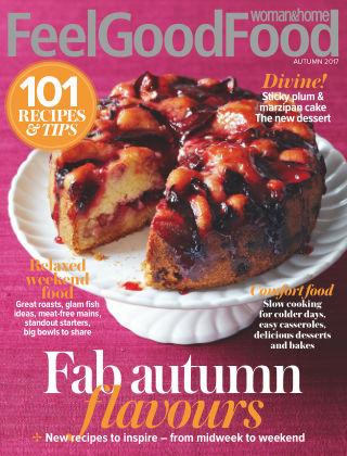 Woman & Home Feel Good Food Magazine Autumn 2017