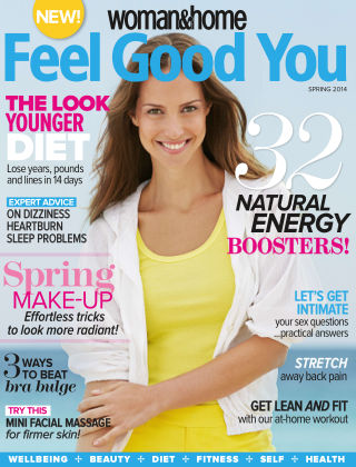Woman & Home Feel Good You Magazine Spring 2014