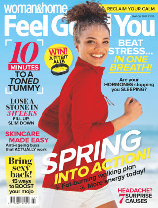 Woman & Home Feel Good You Magazine March 2019