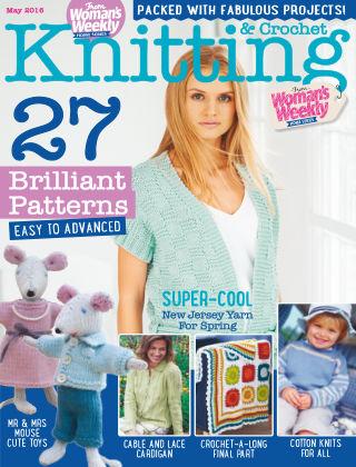 Woman's Weekly Knitting & Crochet May 2016