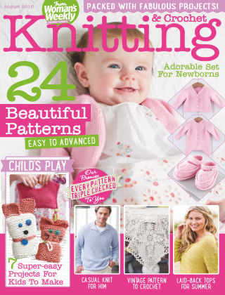 Woman's Weekly Knitting & Crochet August 2016