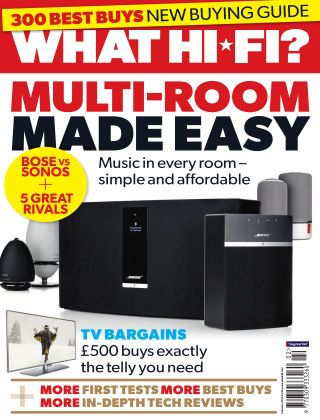 What Hi-Fi? Sound and Vision February 2016