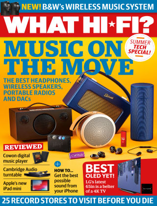 What Hi-Fi? Sound and Vision July 2019