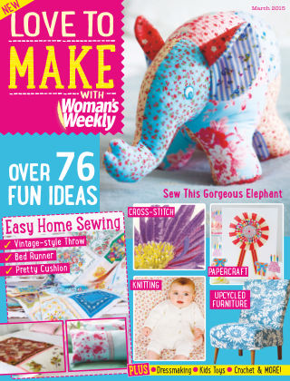 Love To Make with Woman's Weekly March 2015