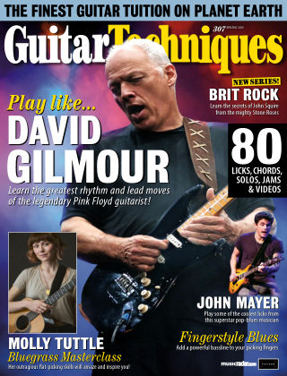 Guitar Techniques Issue 307