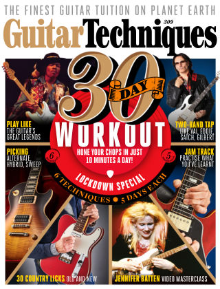 Guitar Techniques Issue 309